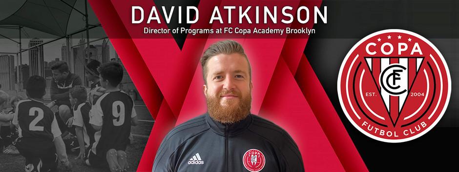 FC Copa Hires David Atkinson as Director of Programs at FC Copa Academy Brooklyn