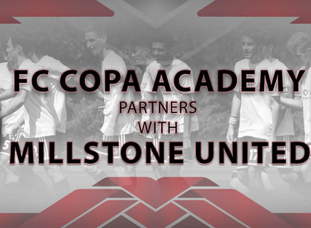 FC Copa and Millstone United Update Details of FC Copa Millstone Partnership
