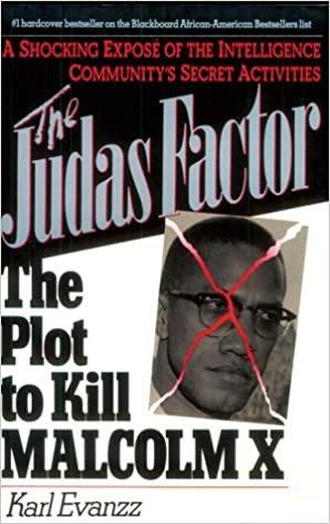The Judas Factor, The Plot to Kill Malcolm X, Karl Evanzz (Hardback-New)