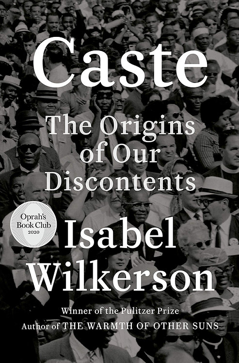 Caste, The Origins of Our Discontentment, Isabel Wilkerson (Hardback-New)