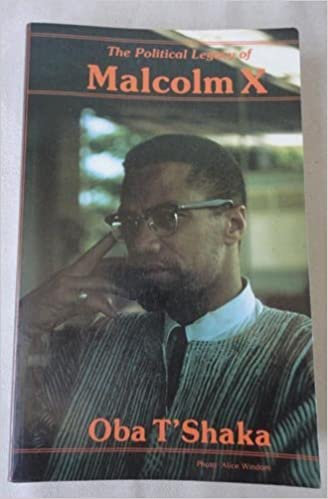 Political Legacy of Malcolm X - Oba T'Shaka (Paperback-New)