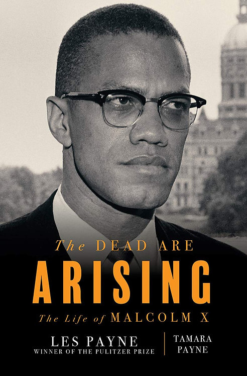 The Dead Are Arising: The Life of Malcolm X - Les Payne (Hardback-New)