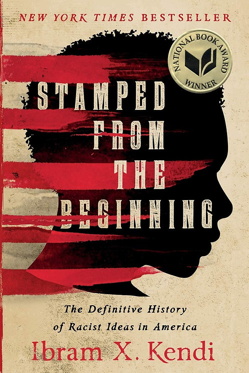 Stamped from the Beginning: The Definitive History of Racist... (Paperback-New)