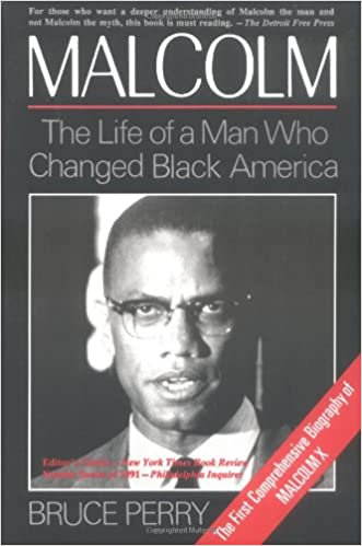 Malcolm: The Life of a Man Who Changed Black America - Bruce Perry(Hardback-New)