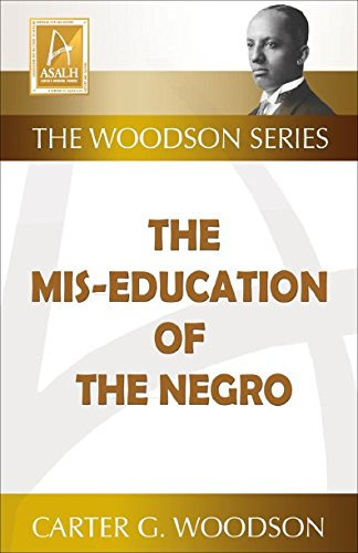 Mis-education of the Negro - Carter G. Woodson (Paperback-New)