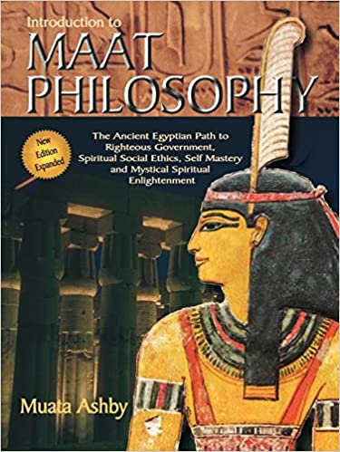 Introduction to Maat Philosophy (Spiritual Enlightenment...) - Muata Ashby