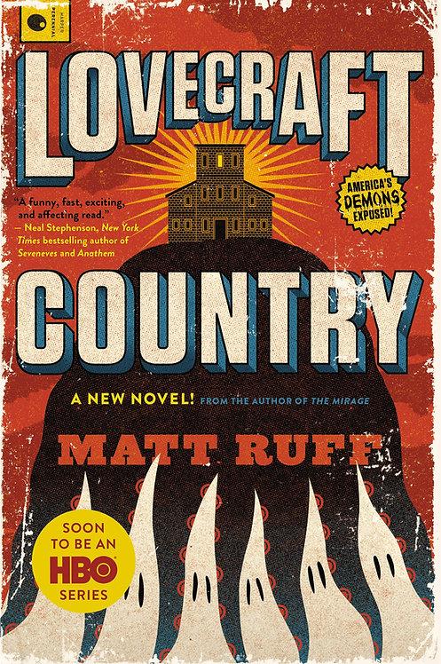 Lovecraft Country: A Novel - Matt Ruff (Paperback-New)
