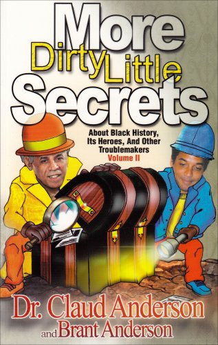More Dirty Little Secrets About Black History - Claud Anderson (Paperback-New)