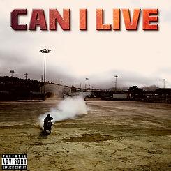 Can I Live (single).jpg