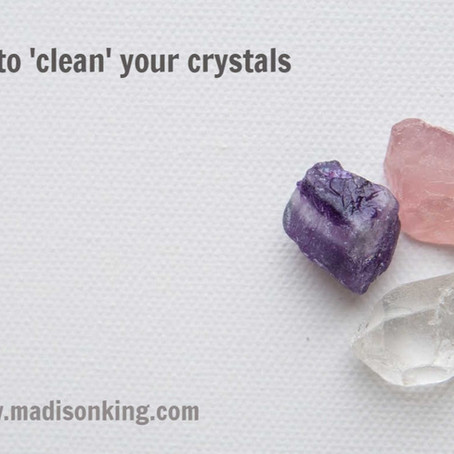 HOW TO 'CLEAN' YOUR CRYSTAL