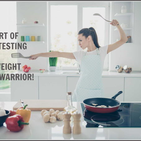 SELF TESTING AND THE WEIGHT LOSS WARRIOR!