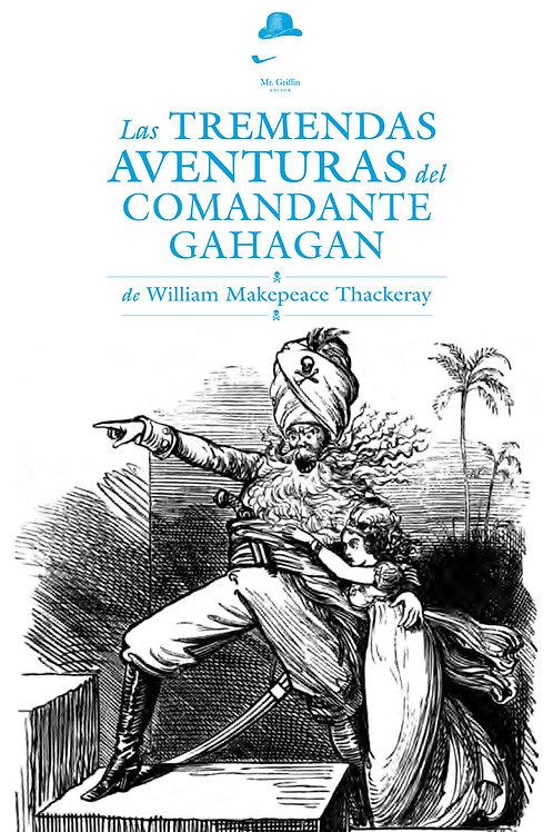 Las tremendas aventuras del comandante Gahagan