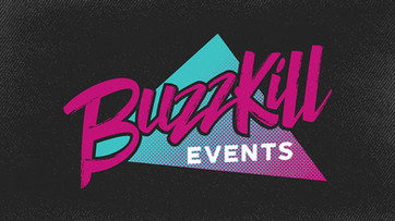 Buzzkill Events
