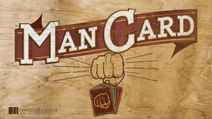 Man Card Sermon Series