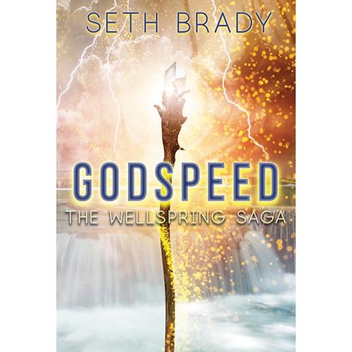 The Wellspring Saga: Godspeed