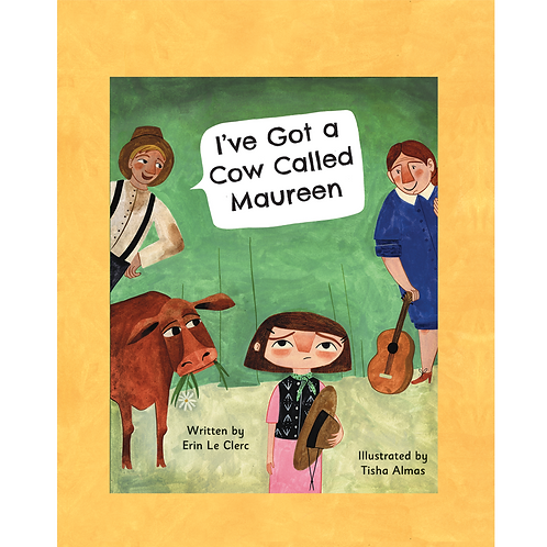 I've Got A Cow Called Maureen