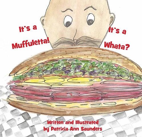 It's a Muffuletta! It's a Whata?