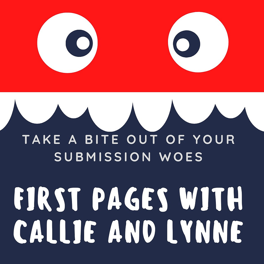 First Pages with Callie and Lynne - March 26, 2021 at 6 PM EST (1)