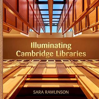Illuminating Cambridge Libraries