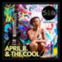 SEG welcomes April B. & The Cool
