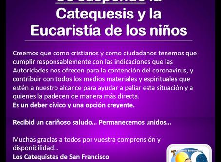 Se suspende la Catequesis y la Eucaristía de los niños