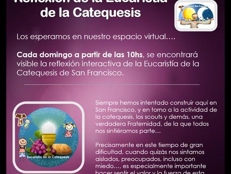 Reflexión interactiva de la Eucaristía de la Catequesis