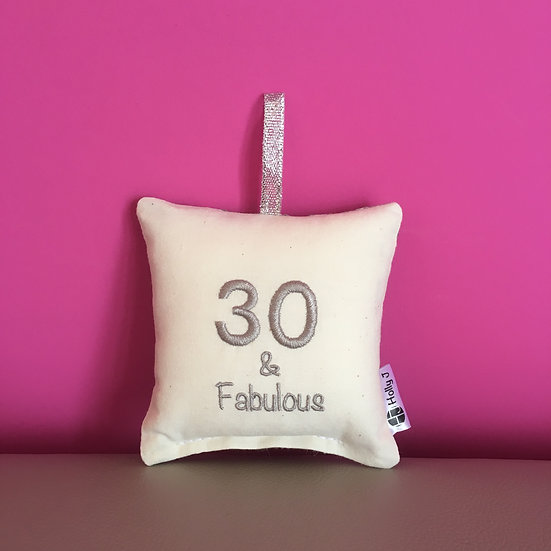 '30 & Fabulous' Mini Hanging Cushion