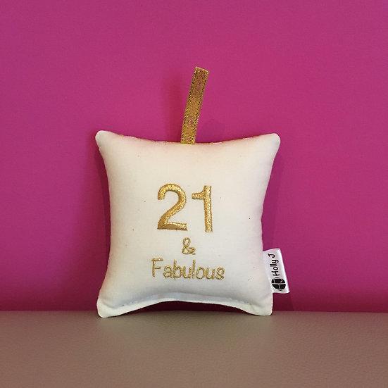 '21 & Fabulous' Mini Hanging Cushion