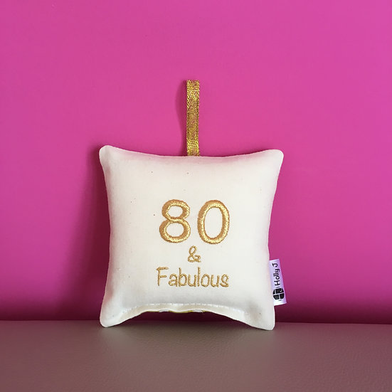 '80 & Fabulous' Mini Hanging Cushion