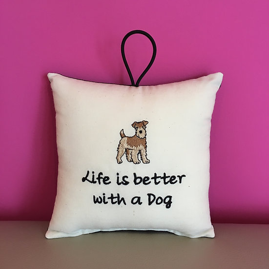 'Life is better with a Dog' Hanging Cushion