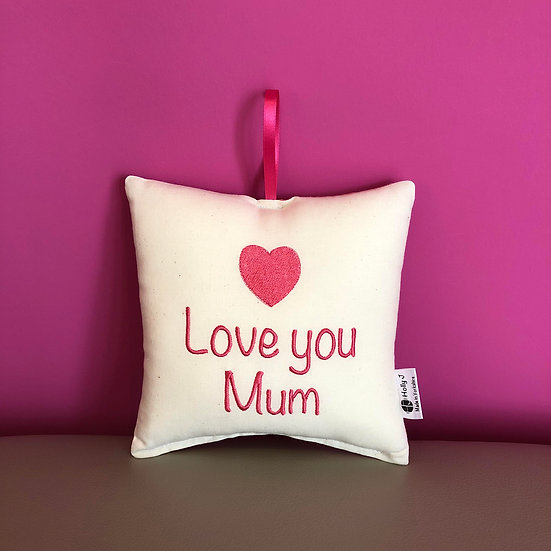 'Love you Mum' Hanging Cushion