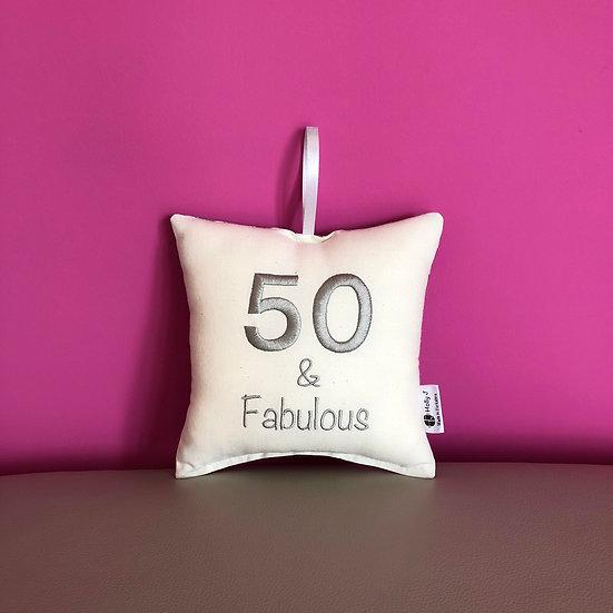 '50 & Fabulous' Hanging Cushion