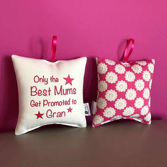 'Only the Best Mums Get Promoted to Gran' Hanging Cushion