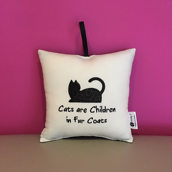 'Cats are Children in Fur Coats' Hanging Cushion