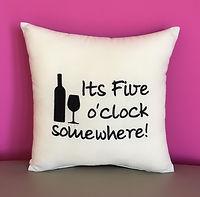 'It's 5 o'clock somewhere!' Cushion
