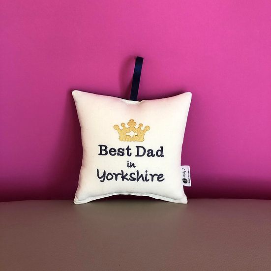 'Best Dad in Yorkshire' Hanging Cushion