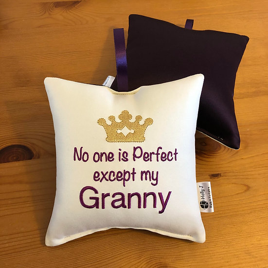 'No one is perfect except my Granny' Hanging Cushion