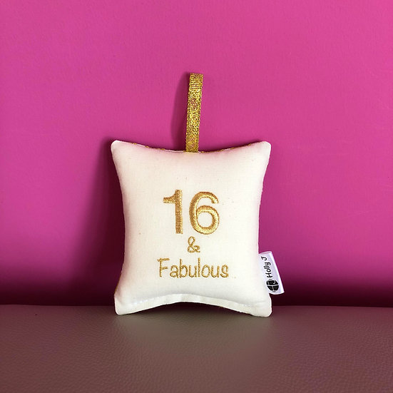 '16 & Fabulous' Mini Hanging Cushion