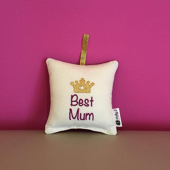 'Best Mum' Mini Hanging Cushion