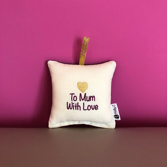 'To Mum With Love' Mini Hanging Cushion