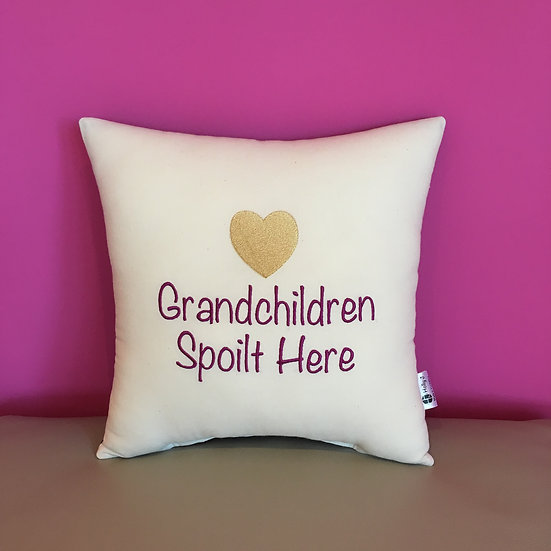 'Grandchildren Spoilt Here' Cushion
