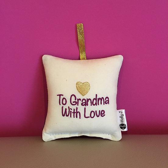 'To Grandma With Love' Mini Hanging Cushion