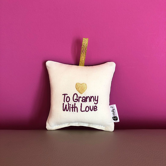 'To Granny With Love' Mini Hanging Cushion