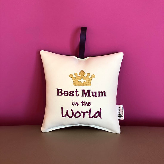 'Best Mum in the World' Hanging Cushion