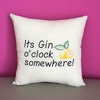 'It's Gin o'clock somewhere!' Cushion