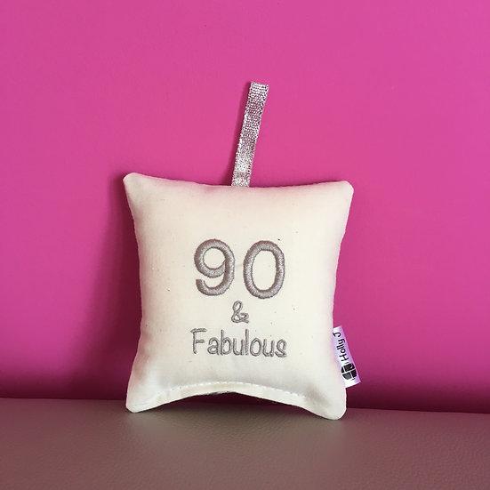 '90 & Fabulous' Mini Hanging Cushion