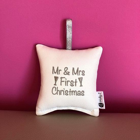 'Mr & Mrs First Christmas' Mini Hanging Cushion
