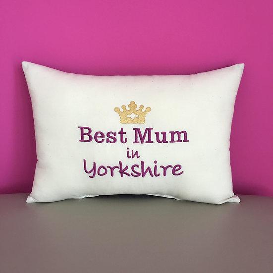 'Best Mum in Yorkshire' Cushion
