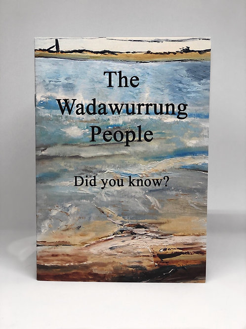 The Wadawurrung People (of Victoria)