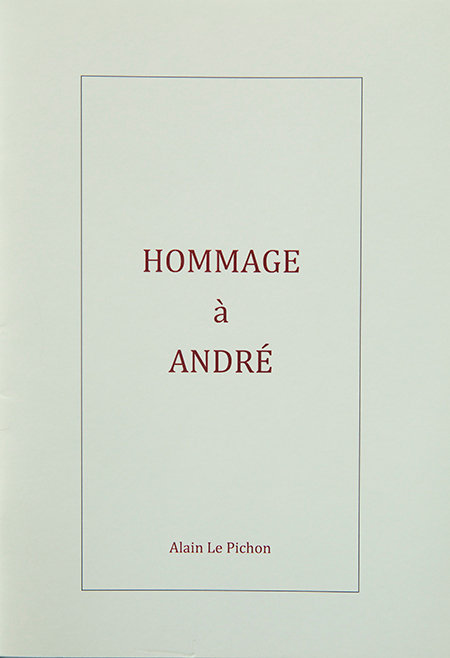 HOMMAGE a ANDRE